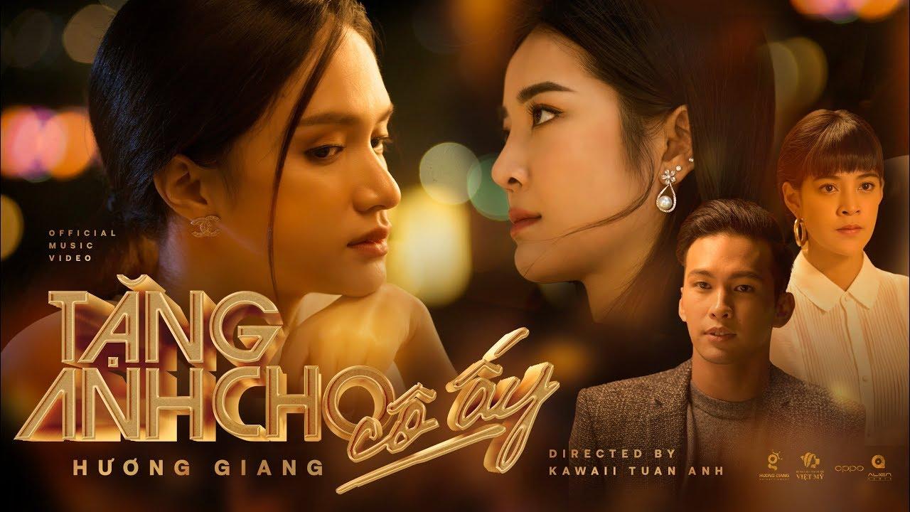 Lời bài hát Tặng Anh Cho Cô Ấy - Hương Giang